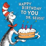 Cat-in-the-hat saying Happy Birthday to you Dr. Seuss!